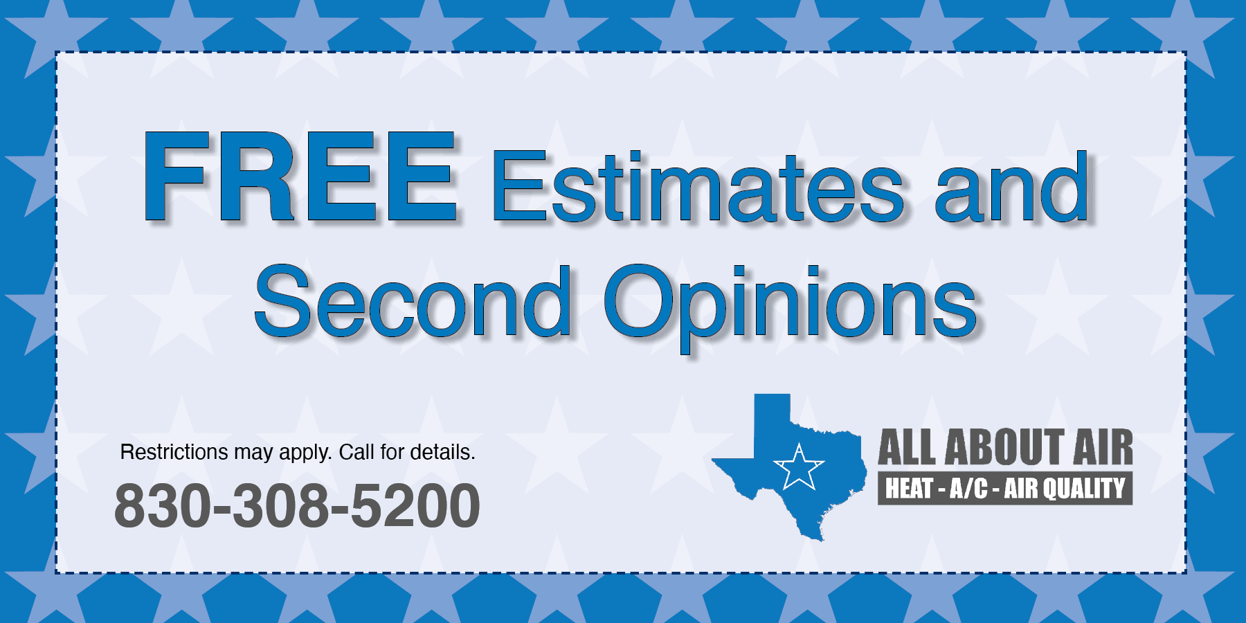 Free estimates and second opinions.